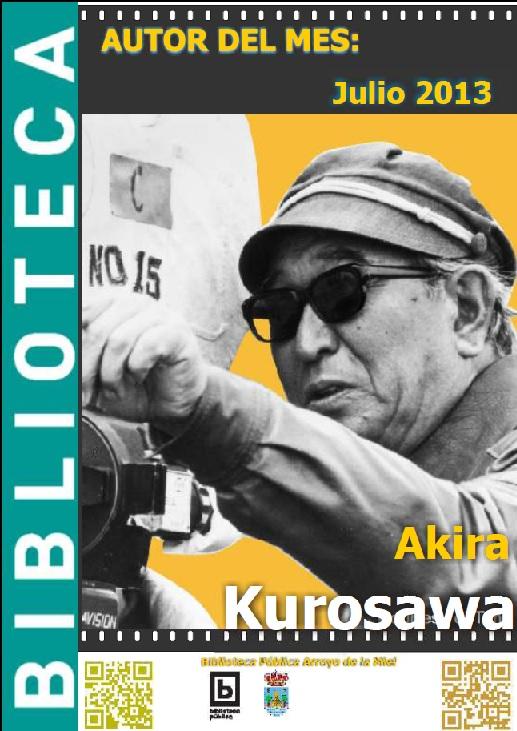 AUTOR DEL MES DE JULIO: AKIRA KUROSAWA