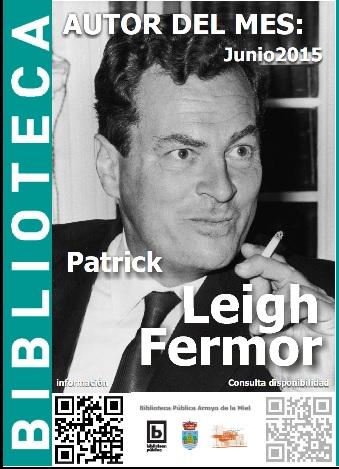 AUTOR DEL MES DE JUNIO: PATRICK LEIGH FERMOR