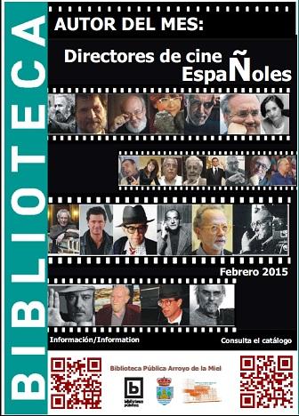 DIRECTORES DE CINE ESPAÑOLES: AUTOR DEL MES DE FEBRERO