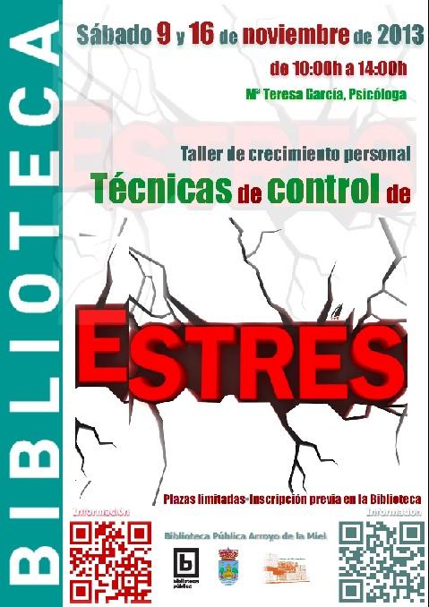 TALLER DE CRECIMIENTO PERSONAL: TÉCNICAS DE CONTROL DEL ESTRÉS