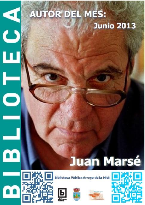 AUTOR DEL MES DE JUNIO: JUAN MARSÉ