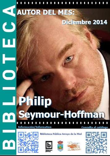 AUTOR DEL MES DE DICIEMBRE: PHILIP SEYMOUR-HOFFMAN
