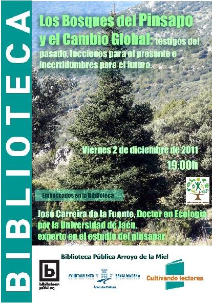 """CONFERENCIA-EXPOSICIÓN: """"Los bosques de pinsapo y el cambio global: testigos del  pasado, lecciones para el presente e incertidumbres para el futuro"""""""