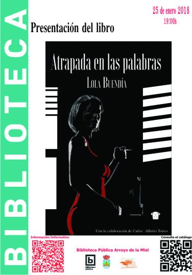 PRESENTACIÓN DE LA NOVELA 'ATRAPADA EN LAS PALABRAS'