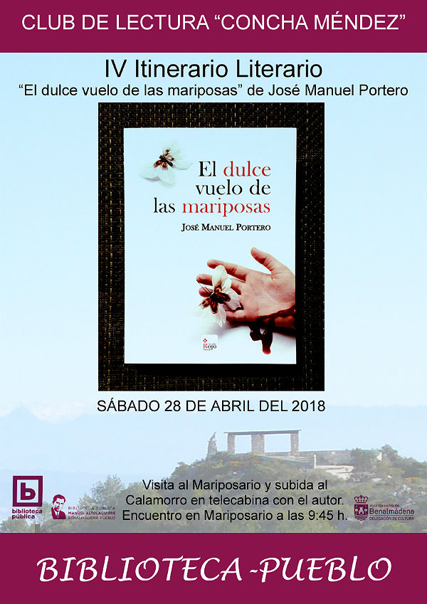 El IV Itinerario Literario tendrá como protagonista 'El Dulce Vuelo de las Mariposas' de José Manuel Portero