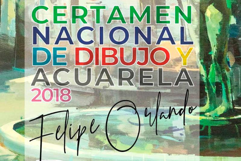 CERTAMEN NACIONAL DE DIBUJO Y ACUARELA FELIPE ORLANDO 2018