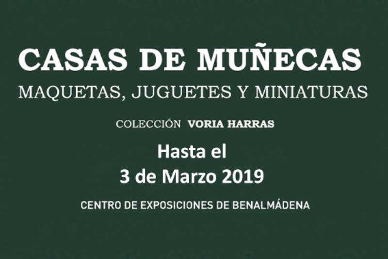 EXPOSICIÓN CASAS DE MUÑECAS Y JUGUETES. COLECCIÓN VORIA HARRAS
