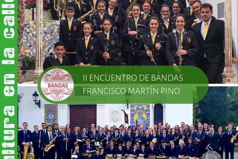 """II ENCUENTRO DE BANDAS DE MÚSICA """"FRANCISCO MARTÍN PINO"""""""