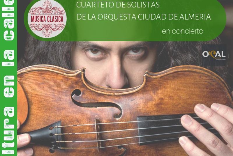 MÚSICA CLÁSICA: CUARTETO DE SOLISTAS DE LA ORQUESTA CIUDAD DE ALMERÍA