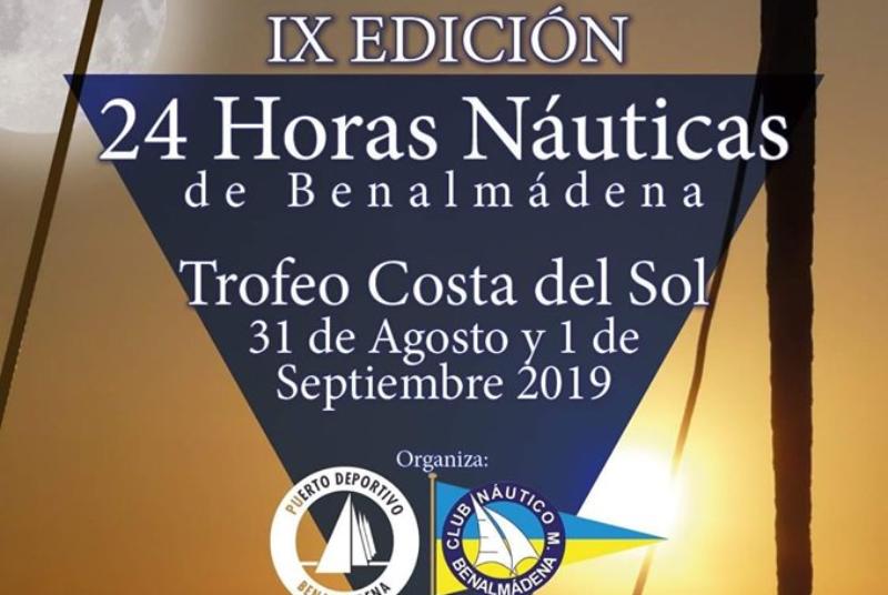 24 HORAS NAUTICAS DE BENALMADENA ' TROFEO COSTA DEL SOL'