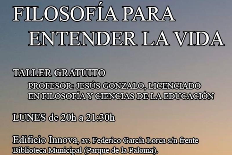 TALLER: FILOSOFÍA PARA ENTENDER LA VIDA