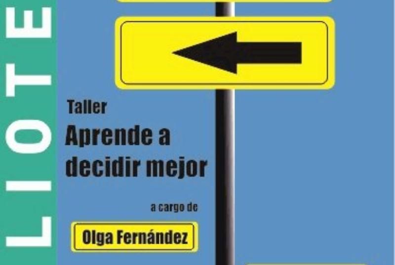APRENDE A DECIDIR MEJOR, POR OLGA FERNÁNDEZ