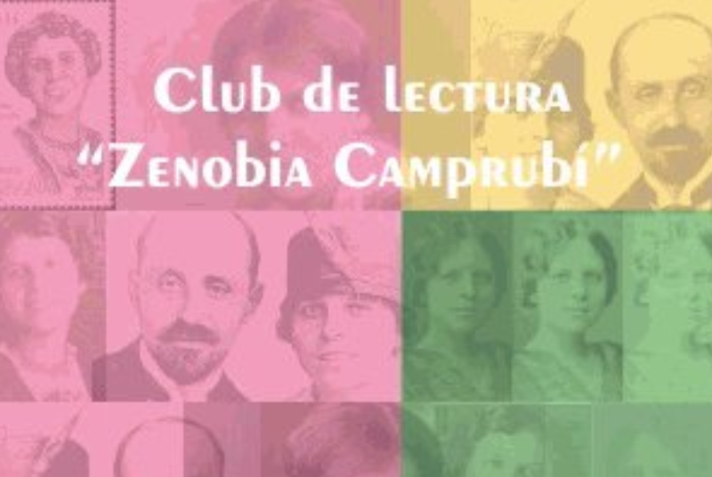 CLUB DE LECTURA ZENOBIA CAMPRUBÍ, COORDINADO POR OLGA LÓPEZ DE LERMA