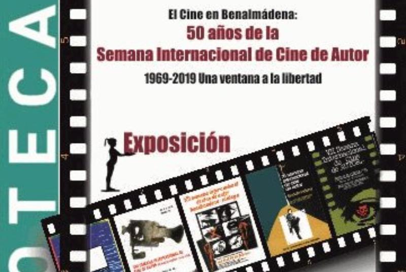 EL CINE EN BENALMÁDENA: 50 AÑOS DE LA SEMANA INTERNACIONAL DE CINE DE AUTOR. 1969-2019. UNA VENTANA A LA LIBERTAD.
