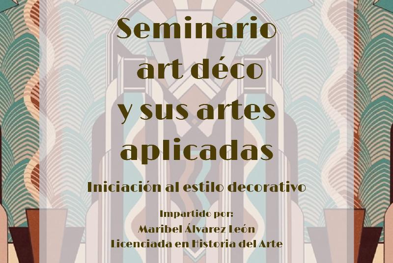 SEMINARIO ART DECÓ