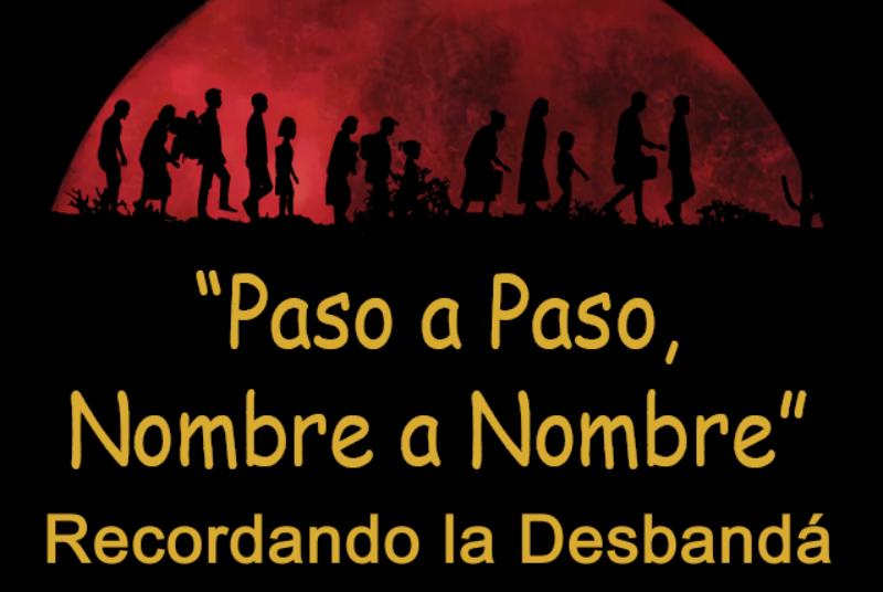 'PASO A PASO, NOMBRE A NOMBRE', RECONDANDO LA DESBANDÁ