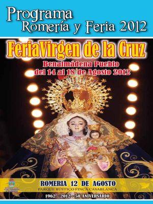 Feria de Benalmádena 2012. Fiesta en Honor a la Virgen de la Cruz.