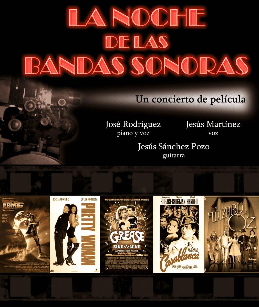 """""""LA NOCHE DE LAS BANDAS SONORAS"""""""