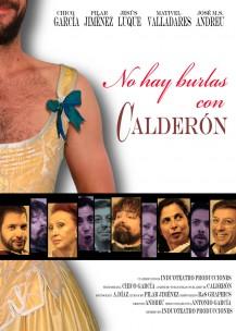 FESTIVAL DE TEATRO BENALMÁDENA: NO HAY BURLAS CON CALDERON. (Comedia)