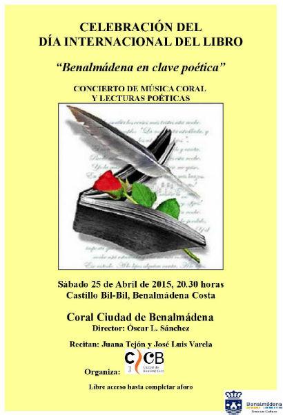Celebración Día Internacional del Libro. Concierto de música coral y recital poético.