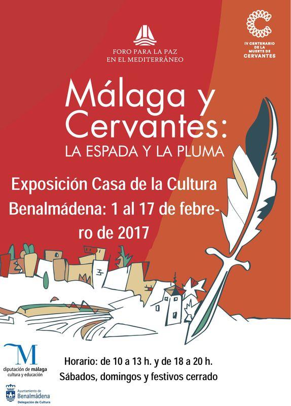 Málaga y Cervantes: La Espada y la Pluma