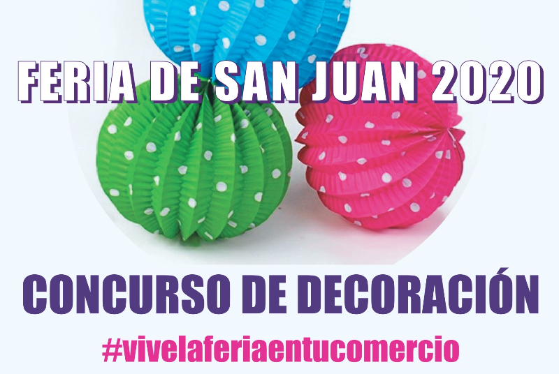 LA ACEB CONVOCA EL CONCURSO DE DECORACIÓN FERIA DE SAN JUAN, QUE ESTE AÑO SERÁ ONLINE