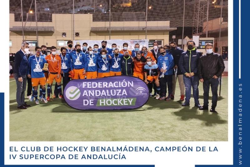 EL CLUB DE HOCKEY BENALMÁDENA, CAMPEÓN DE LA SUPERCOPA DE ANDALUCÍA