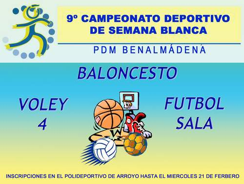 9º Campeonato Deportivo de Semana Blanca