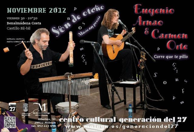 Los benalmadenses tienen este viernes una cita con la música y la poesía de Eugenio y Carmen Orte