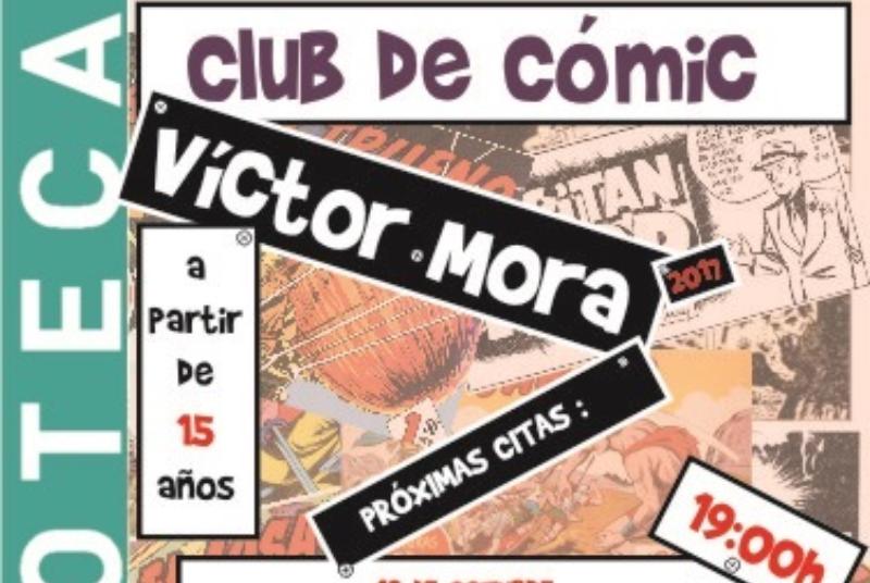 CLUB DEL CÓMIC VÍCTOR MORA, COORDINADO POR JOSÉ RAMÓN MARTÍNEZ VERASTEGUI