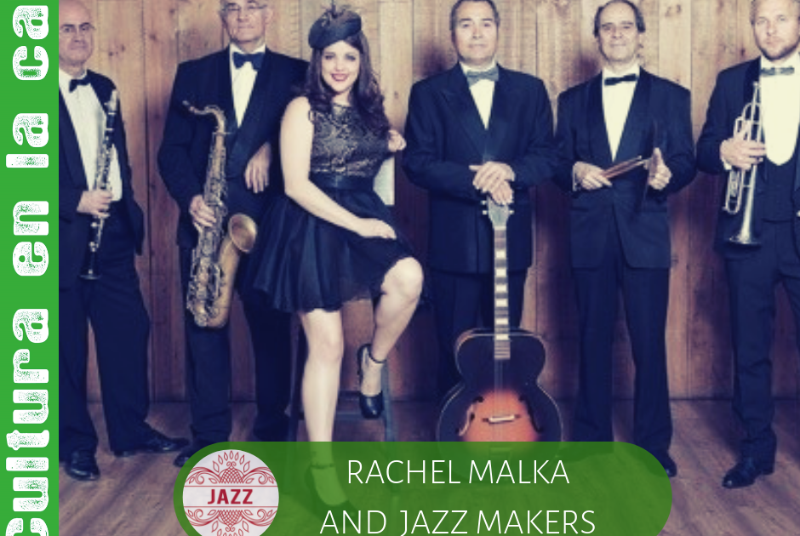 JAZZ: RACHEL MALKA & JAZZ MAKERS