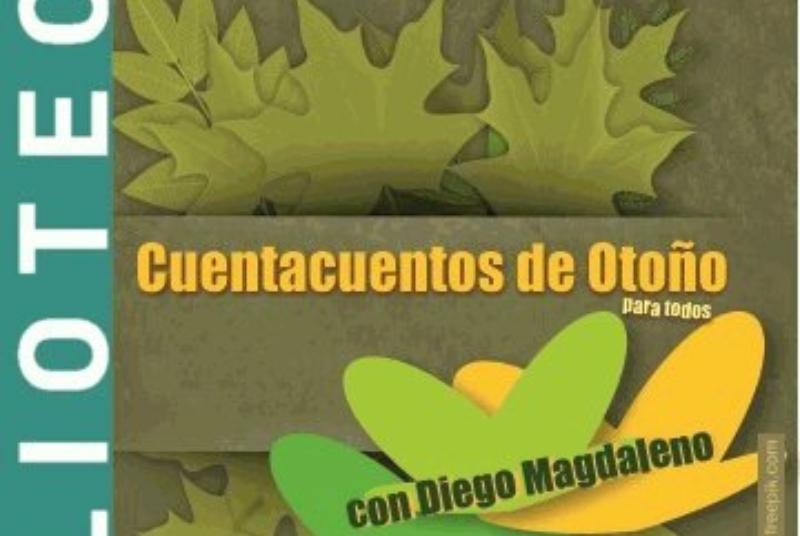 CUENTACUENTOS DE OTOÑO. CON DIEGO MAGDALENO
