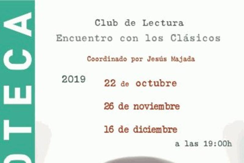 CLUB DE LECTURA ENCUENTRO CON LOS CLÁSICOS, COORDINADO POR JESÚS MAJADA