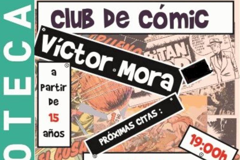 COMIC CLUB VÍCTOR MORA, COORDINATED BY JOSÉ RAMÓN MARTÍNEZ VERASTEGUI