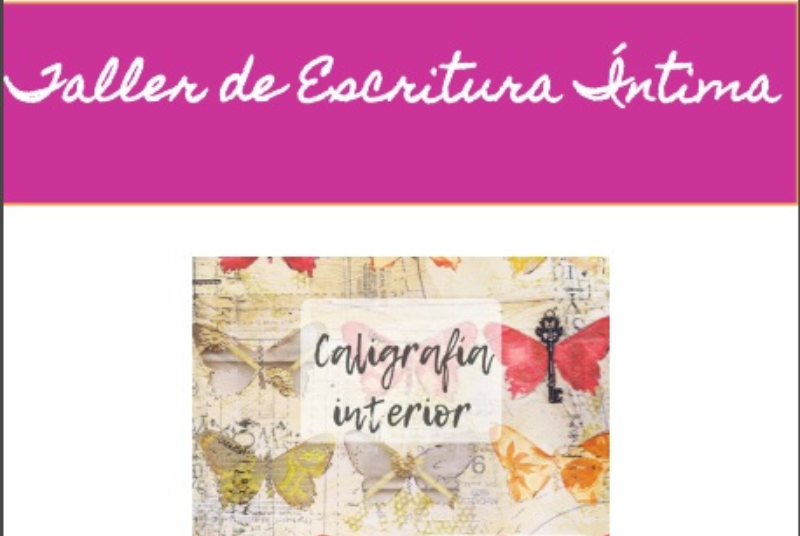 "PRIVATE WRITING WORKSHOP ""INTERIOR CALLIGRAPHY"" COORDINATED BY MÓNICA LOCATELLI."