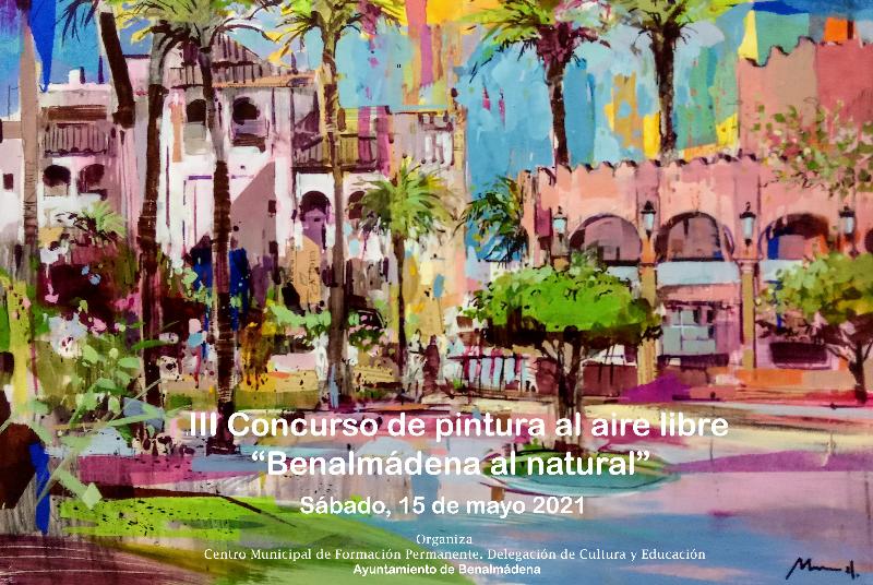 III CONCURSO DE PINTURA AL AIRE LIBRE 'BENALMÁDENA AL NATURAL'